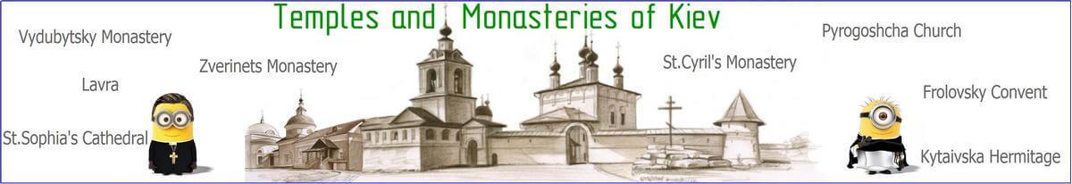 Temples and monasteries of Kiev tour